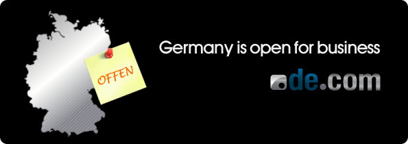 GERMANY IS NOW OPEN FOR BUSINESS